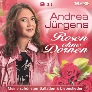 Rosen ohne Dornen, Meine schönsten Balladen & Liebeslieder