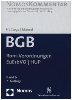 Bürgerliches Gesetzbuch: Rom-Verordnungen - EuErbVO - HUP. Bd.6