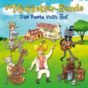 Die Mukketier-Bande - Das Beste vom Hof, 1 Audio-CD