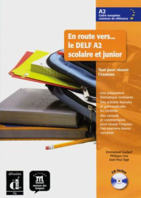 En route vers... le DELF A2 scolaire et junior, m. Audio-CD