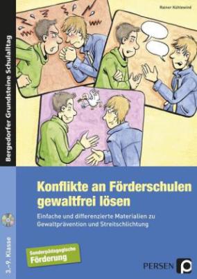 Konflikte an Förderschulen gewaltfrei lösen, m. CD-ROM.