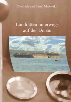 Landratten unterwegs auf der Donau