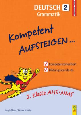 Kompetent Aufsteigen... Deutsch, Grammatik. Tl.2