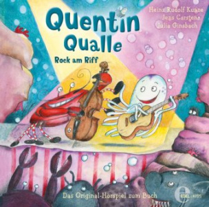 Quentin Qualle - Rock am Riff, Audio-CD