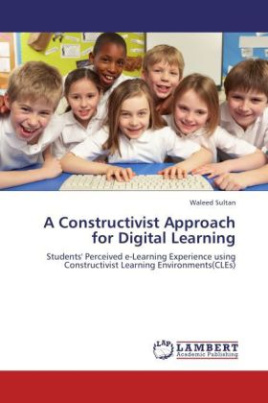 A Constructivist Approach for Digital Learning