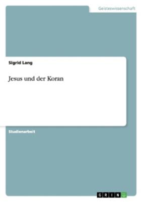 Jesus und der Koran
