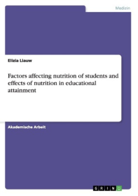 Factors affecting nutrition of students and effects of nutrition in educational attainment