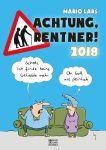 Achtung, Rentner! Kalender 2018