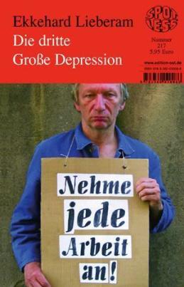 Spotless - Die dritte Große Depression (E. Lieberam)