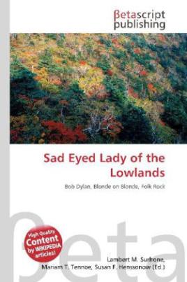 Sad Eyed Lady of the Lowlands