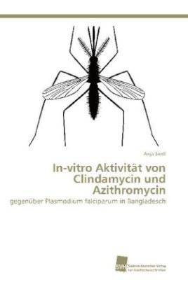 In-vitro Aktivität von Clindamycin und Azithromycin