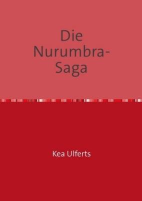 Die Nurumbra- Saga