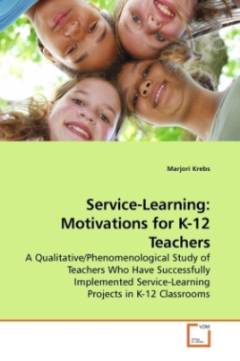 Service-Learning: Motivations for K-12 Teachers