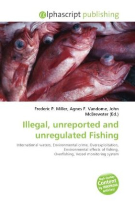 Illegal, unreported and unregulated Fishing