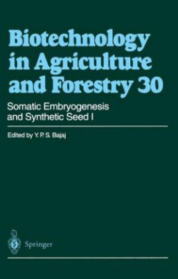 Somatic Embryogenesis and Synthetic Seed. Vol.1