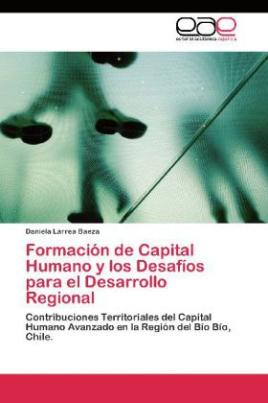 Formación de Capital Humano y los Desafíos para el Desarrollo Regional