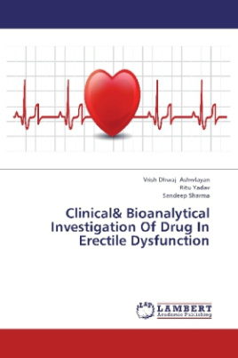 Clinical& Bioanalytical Investigation Of Drug In Erectile Dysfunction