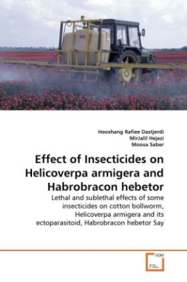 Effect of Insecticides on Helicoverpa armigera and Habrobracon hebetor