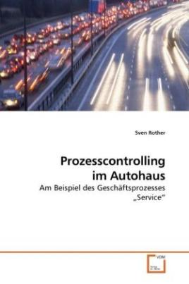 Prozesscontrolling im Autohaus