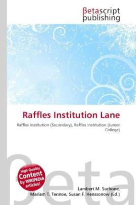 Raffles Institution Lane