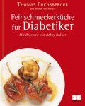 Feinschmeckerküche für Diabetiker