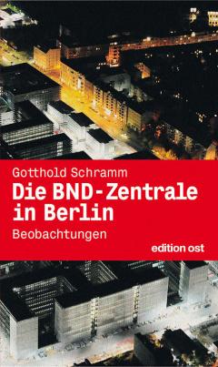 Die BND-Zentrale in Berlin (Mängelexemplar)