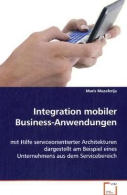 Integration mobiler Business-Anwendungen