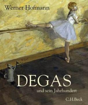 Degas und sein Jahrhundert