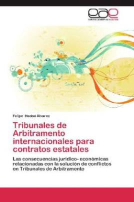 Tribunales de Arbitramento internacionales para contratos estatales