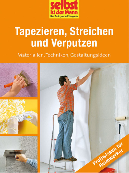 tapezieren streichen und verputzen. Black Bedroom Furniture Sets. Home Design Ideas