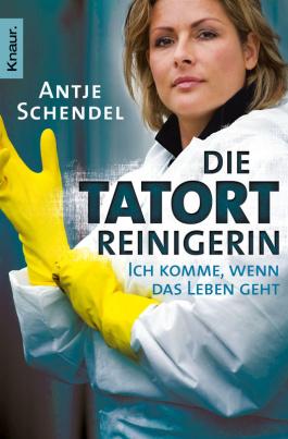 Schendel: Die Tatortreinigerin (TB)
