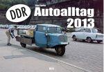 DDR-Autoalltag Kalender 2013