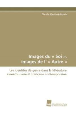 Images du ' Soi ', images de l' 'Autre '
