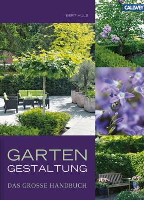 Das große Handbuch der Gartengestalltung