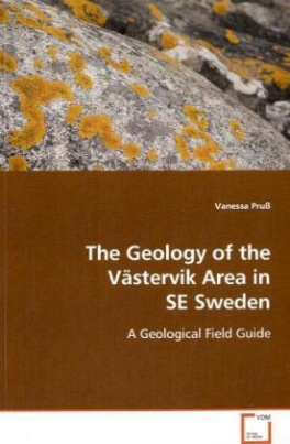 The Geology of the Västervik Area in SE Sweden