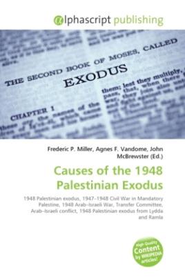 Causes of the 1948 Palestinian Exodus