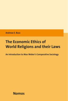 The Economic Ethics of World Religions and their Laws