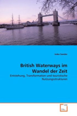 British Waterways im Wandel der Zeit