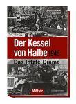 Der Kessel von Halbe 1945 (HC)