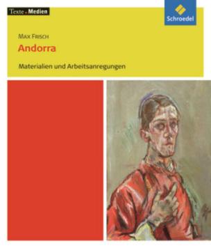Max Frisch 'Andorra', Materialien und Arbeitsanregungen