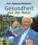Gesundheit aus der Natur (HC)