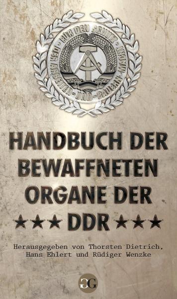 Handbuch der bewaffneten Organe der DDR (HC)