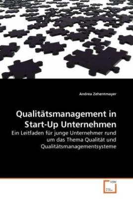 Qualitätsmanagement in Start-Up Unternehmen