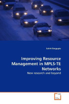 Improving Resource Management in MPLS-TE Networks