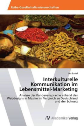 Interkulturelle Kommunikation im Lebensmittel-Marketing