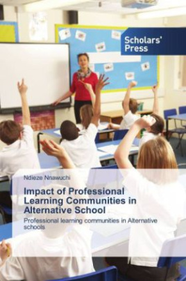 Impact of Professional Learning Communities in Alternative School