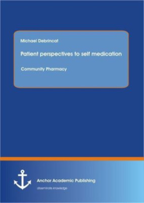 Patient perspectives to self edication: Community Pharmacy