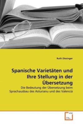 Spanische Varietäten und Ihre Stellung in der Übersetzung