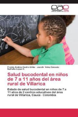 Salud bucodental en niños de 7 a 11 años del área rural de Villarica
