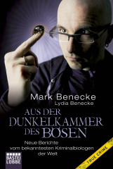 Mark Benecke - Aus der Dunkelkammer des Bösen (TB)